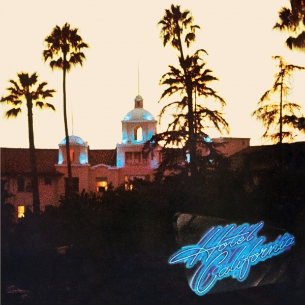 EAGLES - Hotel California: 40th Anniversary Deluxe Edition