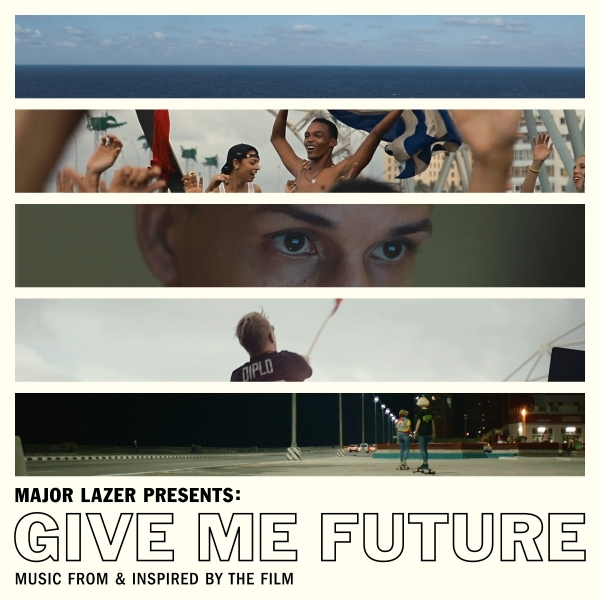 Major Lazer - Major Lazer Presents: Give Me Future—Music From And Inspired By The Film