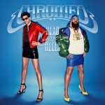 Chromeo - Head Over Heels
