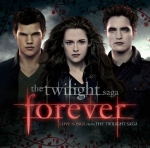 "VARIOUS ARTISTS - THE TWILIGHT SAGA ""FOREVER"" - LOVE SONGS FROM THE TWILIGHT SAGA"